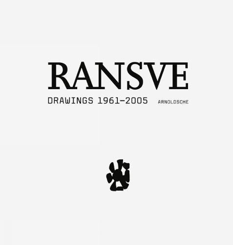 Bjorn Ransve: Drawings 1961-2005 (Hardback)