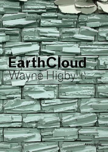 Wayne Higby - EarthCloud (Hardback)