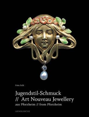 Art Nouveau Jewellery from Pforzheim (Hardback)