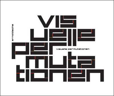 Visual Permutations: The Creativity of the Moment (Paperback)