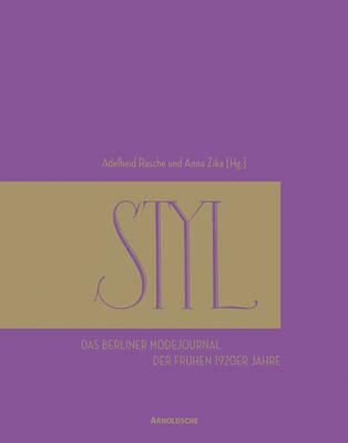 STYL: The Early 1920s German Fashion Magazine (Hardback)