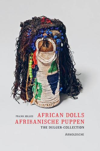 African Dolls: The Dulger Collection (Hardback)
