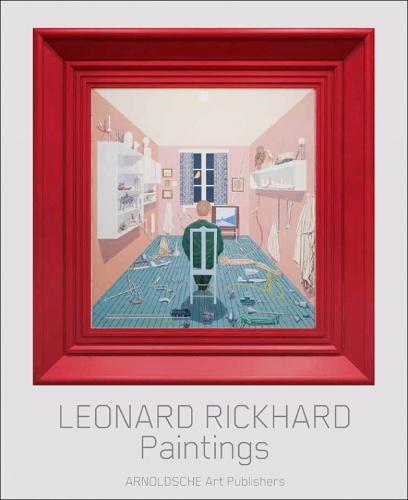Leonard Rickhard: Paintings (Hardback)