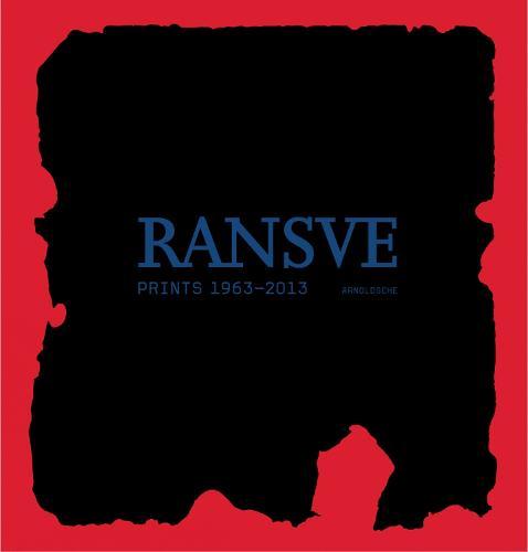 Ransve: Prints 1963 - 2013 (Hardback)