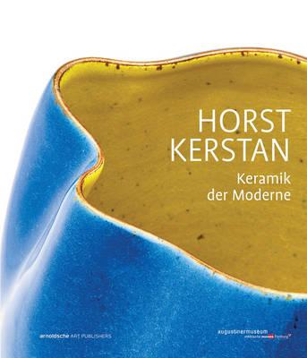 Horst Kerstan: Keramik der Moderne (Hardback)