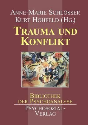 Trauma Und Konflikt (Paperback)