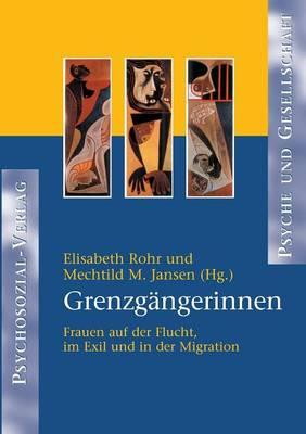 Grenzg ngerinnen (Paperback)