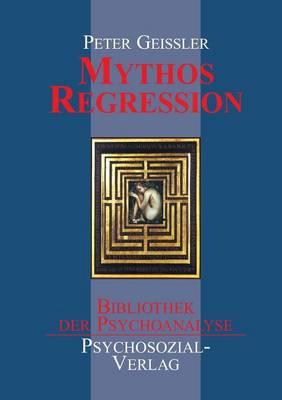 Mythos Regression (Paperback)
