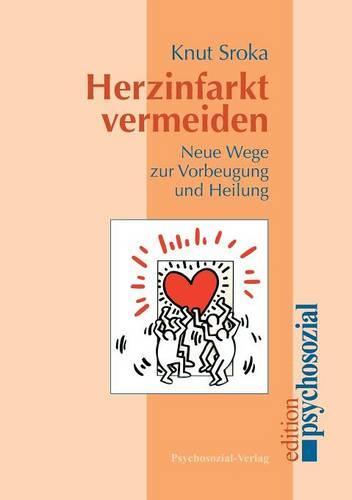 Herzinfarkt Vermeiden (Paperback)