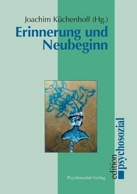 Erinnerung Und Neubeginn (Paperback)