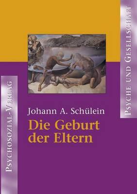 Die Geburt Der Eltern (Paperback)