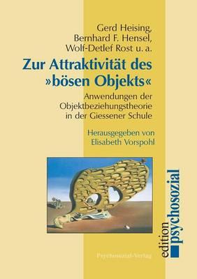 Zur Attraktivitat Des Bosen Objekts (Paperback)