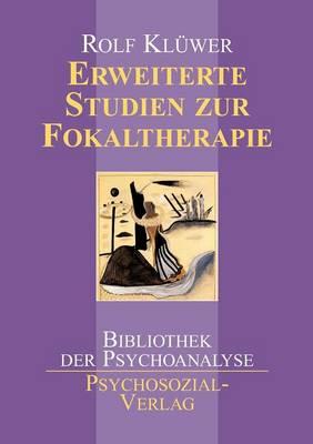 Erweiterte Studien Zur Fokaltherapie (Paperback)