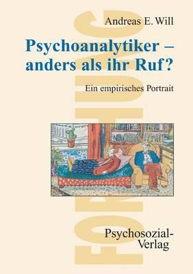 Psychoanalytiker - Anders ALS Ihr Ruf? (Paperback)