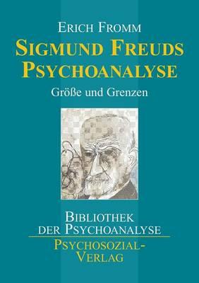 Sigmund Freuds Psychoanalyse (Paperback)
