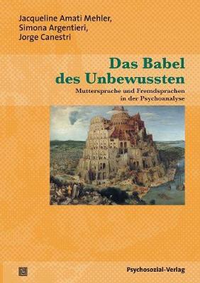 Das Babel Des Unbewussten (Paperback)