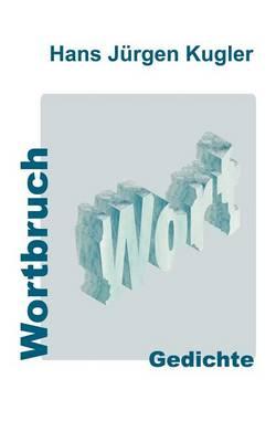 Wortbruch (Paperback)