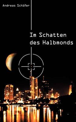 Im Schatten Des Halbmonds (Paperback)