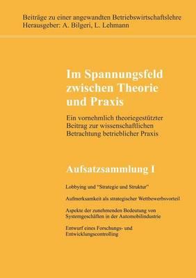 Im Spannungsfeld Zwischen Theorie Und Praxis (Paperback)