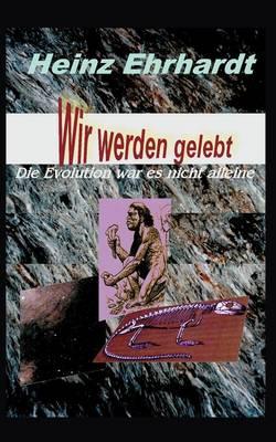 Wir Werden Gelebt (Paperback)
