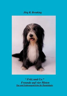 Fritz & Co. - Freunde Auf 4 Pfoten (Paperback)