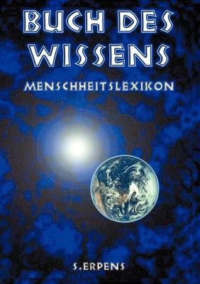 Buch Des Wissens - Menschheitslexikon (Paperback)