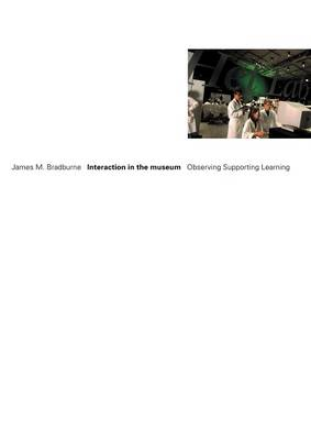Interaction in the Museum (Paperback)
