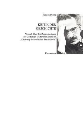 Kritik der Geschichte - Dissertation (Paperback)