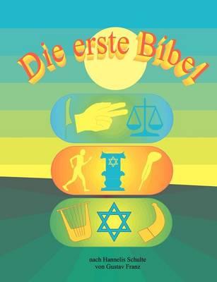Die Erste Bibel (Paperback)