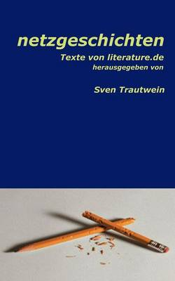 Netzgeschichten (Paperback)