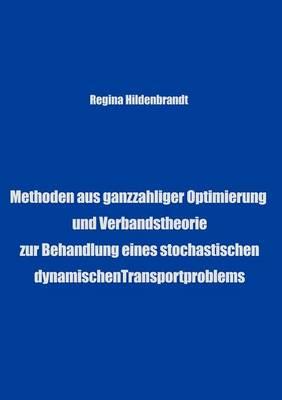 Methoden Aus Ganzzahliger Optimierung Und Verbandtheorien (Paperback)
