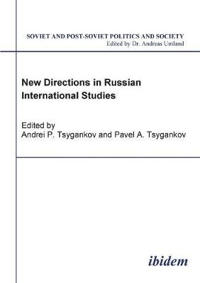 New Directions in Russian International Studies. (Paperback)