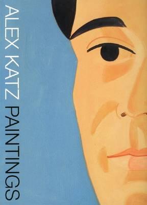 Alex Katz: Paintings (Paperback)