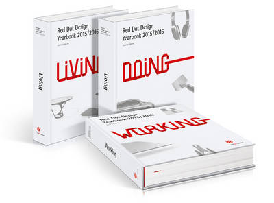Red Dot Design Yearbook 2015/2016: Living, Doing & Working