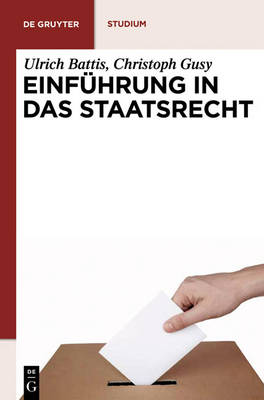 Einf hrung in Das Staatsrecht - de Gruyter Studium (Hardback)
