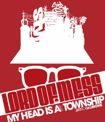 Lord of Mess: My Head is a Visual Township (Paperback)