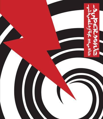 Supersonic: Visuals for Music (Hardback)