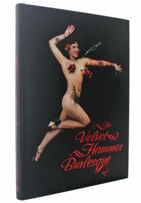 The Velvet Hammer Burlesque (Hardback)