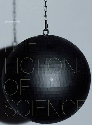 The Fiction of Science (Hardback)