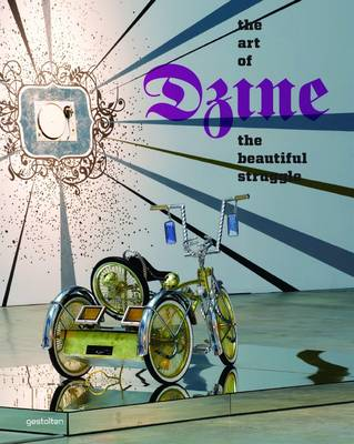 The Beautiful Struggle: The Art of Dzine (Hardback)