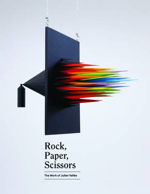 Julien Vallee: Rock, Paper, Scissors