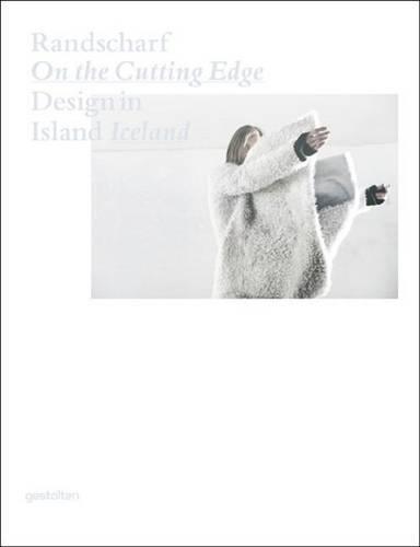Randscharf On the Cutting Edge: Design in Island Iceland (Hardback)