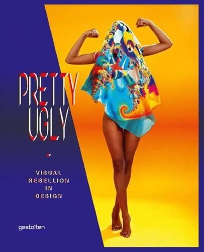 Pretty Ugly: Visual Rebellion in Design (Paperback)