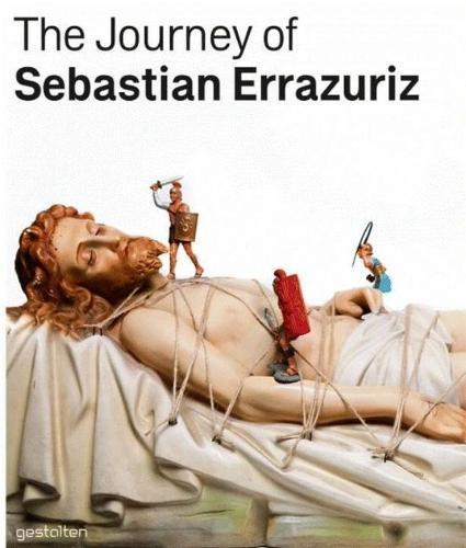 The Journey of Sebastian Errazuriz (Hardback)