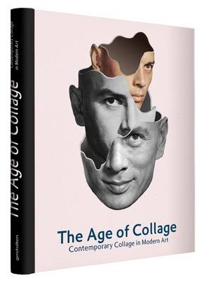 The Age of Collage: Contemporary Collage in Modern Art (Hardback)