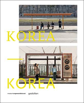 Korea-Korea: A Photo Project (Hardback)