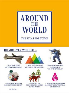 Around the World: The Atlas for Today (Hardback)