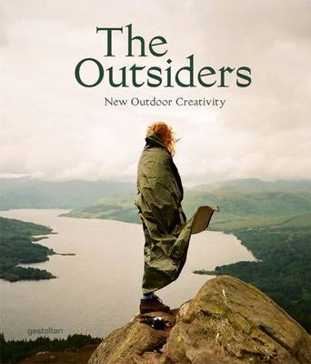 The Outsiders: The New Outdoor Creativity (Hardback)