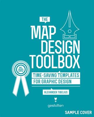 The Map Design Toolbox: Time-Saving Templates for Graphic Design (Paperback)