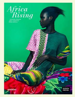 Africa Rising: Fashion, Lifestyle and Design from Africa (Paperback)